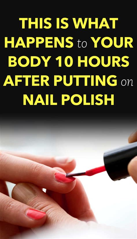 happens after polish nail putting hours body
