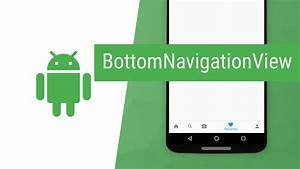 Youtube Abmelden Android : android bottomnavigationview youtube ~ Eleganceandgraceweddings.com Haus und Dekorationen