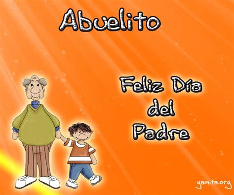 Tarjeta Para Felicitar A Mi Abuelito En El Dia Del Padre