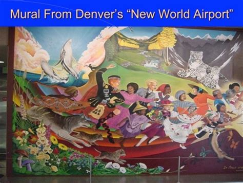 Denver International Airport Murals Explained by Saturn Cult Savile Related Page 173 David Icke