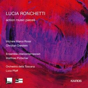 Lucia Ronchetti  Action Music Pieces