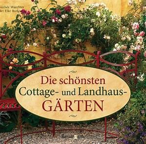 Cottage Garten Anlegen : der cottage garten sein geheimnis ist die perfekte nachl ssigkeit welt ~ Orissabook.com Haus und Dekorationen