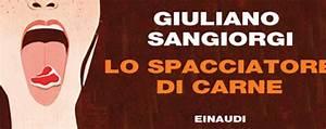 Recensione di Lo spacciatore di carne di Giuliano Sangiorgi Leultime20 Patrizia La Daga