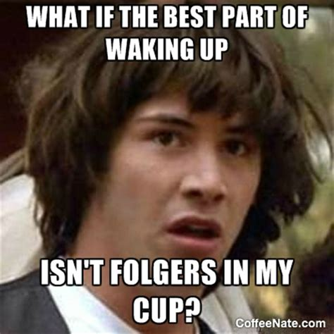 Monday Morning Memes - coffee funny archives coffeenate com