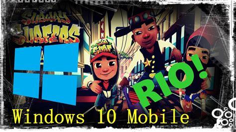 como hackear subway surfers no windows 10 mobile 100 funcional 2016 youtube