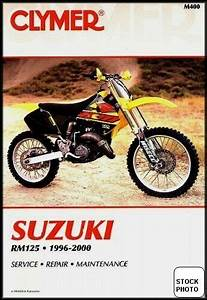 Clymer Service Repair Manual Suzuki Rm125 1996 1997 1998