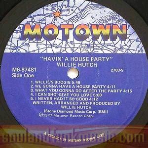 Willie Hutch Havin A House - album willie hutch havin a house motown