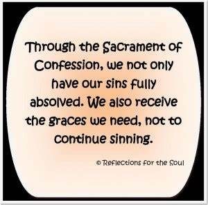 Quotes On Confe... Sacrament Of Penance Quotes