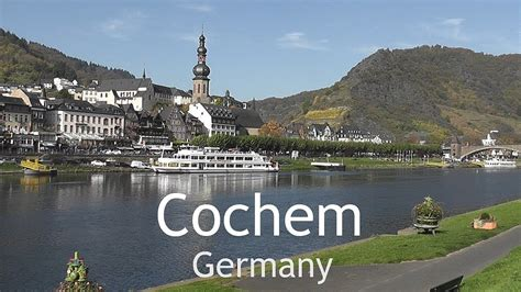Germany Cochem Town On The Moselle Youtube