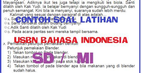 Berikut ini sekedar contoh soal asesmen kompetensi minimum (akm) untuk siswa smp. LATIHAN SOAL USBN BAHASA INDONESIA SD (MI) 2020 (TAHUN ...
