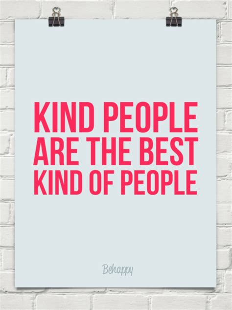Kind People Are The Best Kind Of People  Quotesvalleycom