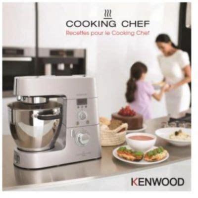 livre cuisine chef etoile kenwood chef votre recherche kenwood chef chez boulanger