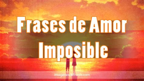 Frases de amor imposible cortas - YouTube