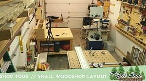 Shop Tour // Small Shop Layout Tips – MATTLANEWOODSHOP