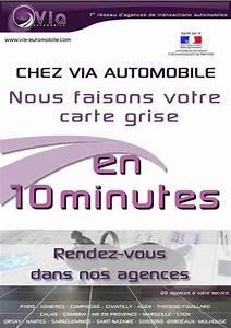 Que Faire De La Carte Grise En Cas De Vente : via automobile propose maintenant la carte grise en 10 minutes ~ Gottalentnigeria.com Avis de Voitures