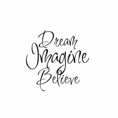Dream Believe Quotes Imagine Sayings Chinese Wall