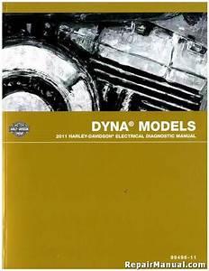 2011 Harley Davidson Dyna Motorcycle Electrical Diagnostic