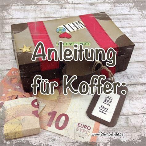 anleitung koffer aus papier fuer geldgeschenk grosser
