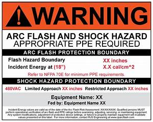 nfpa 70e arc flash hazard warning labels arc flash With arc flash labels nfpa 70e 2015