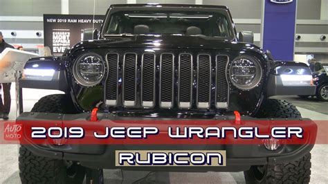 2019 Jeep Wrangler Auto Show by 2019 Jeep Wrangler Rubicon 4x4 Exterior And Interior