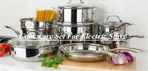 top rated   cookware set  electric stove reviews