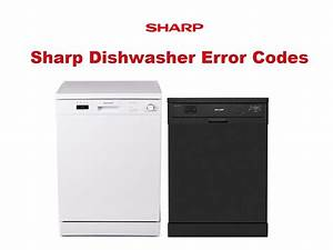 Sharp Dishwasher Error Codes