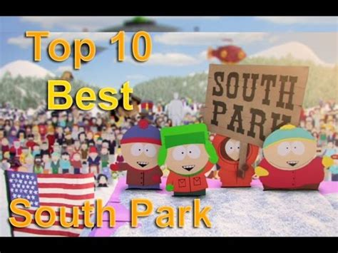 south park best episodes top 10 best south park episodes of all time