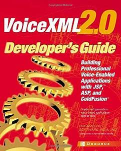 Voicexml 2 0 Developer U0026 39 S Guide  Building Professional