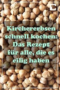 Kochen Mit Schnellkochtopf Anleitung : kichererbsen kochen schnell rezept mit anleitung ~ A.2002-acura-tl-radio.info Haus und Dekorationen