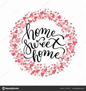 Home Sweet Home Schriftzug : sello rojo bdo home sweet home letras con el coraz n de la mano plantilla para greeti ~ A.2002-acura-tl-radio.info Haus und Dekorationen