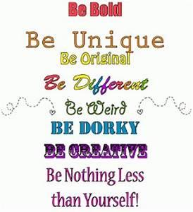 Be Yourself Fun... Hilarious Original Quotes