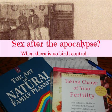 Sex After The Apocalypse When There Is No Birth Control Survival Mom