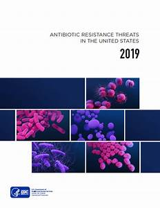 New Report Details Antibiotic Resistance Threats In The