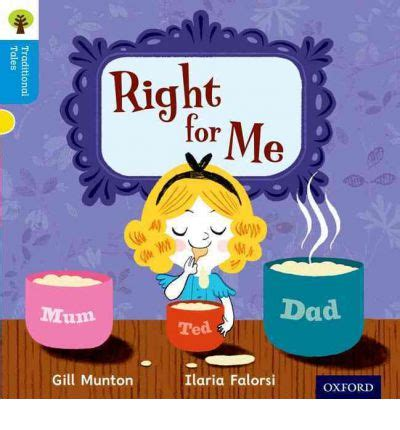 The Right For Me by Oxford Reading Tree Traditional Tales Level 3 Right For