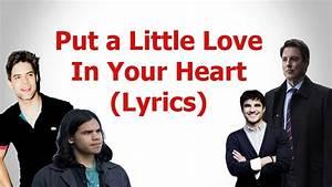 Put A Little Love In Your Heart  Lyrics  Carlos Valdes