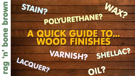 wood finishes  quick guide varnish stain oil