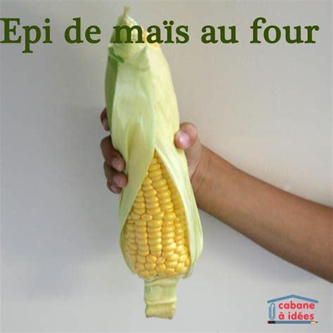 on cuisine maïs au four cabane à idées