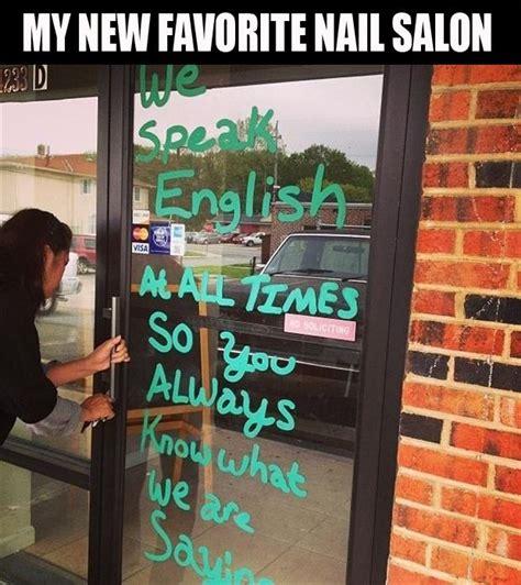 Asian Nail Salon Meme - nail salon meme quotes