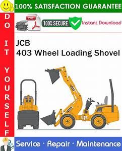 Jcb 403 Wheel Loading Shovel Service Repair Manual Pdf