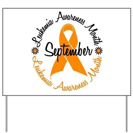 Leukemia Awareness Month Yard Sign By Orangeribbon. Marker Signs. Structural Signs. Brush Stroke Signs Of Stroke. Plant Signs. Impetigo Signs. 13th Zodiac Signs. Anime Signs Of Stroke. Left Signs