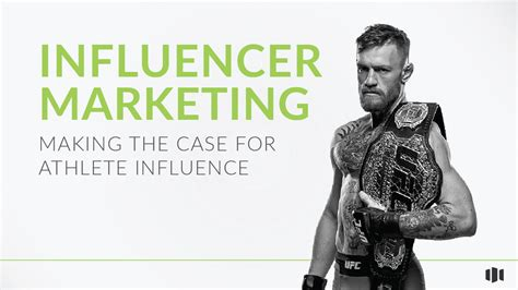 influencer marketing making  case  athlete influence