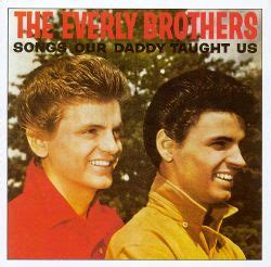 The Everly Brothers  Biography, Albums, Streaming Links. Beautiful Quotes. God Quotes Motivation. Heartbreak Pinoy Quotes. Hurt Quotes For Best Friends. Heartbreak Quotes Wattpad. Quotes Boyfriend Not Paying Attention. Kanye Tattoo Quotes. Deep Quotes Eminem
