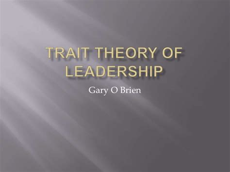 trait theory  leadership