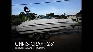 Sold  Used 2001 Chris-craft Sport Deck 232 In Merritt Island  Florida