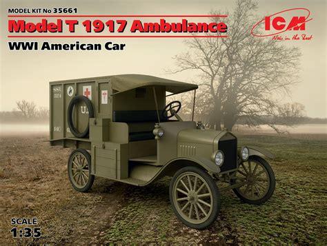 Model T Ambulance by Model T 1917 Ambulance Wwi American Car 100 New Molds