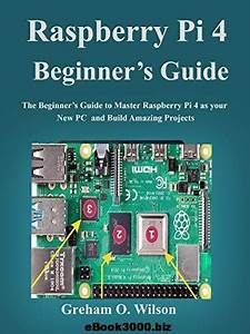 Raspberry Pi 4 Beginner U2019s Guide Free Pdf Magazine Download