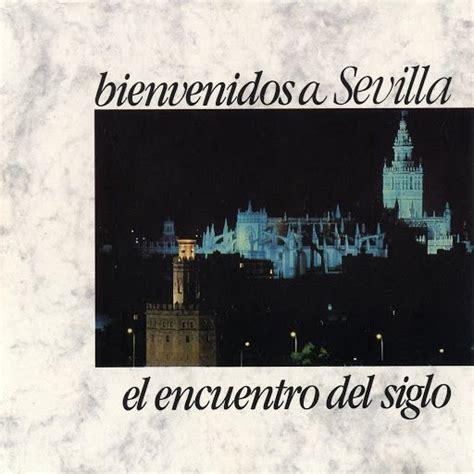 Bienvenidos A Sevilla El Encuentro Del Siglo  Mp3 Buy
