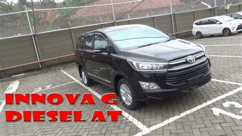 Review Toyota Kijang Innova by Review Toyota Kijang Innova 2 4 G Tahun 2017
