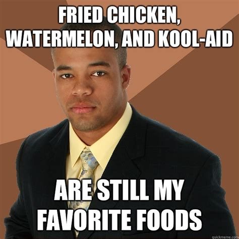Kool Aid Meme - fried chicken watermelon meme www imgkid com the image kid has it