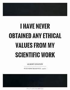 Values Quotes |... Scientific Work Quotes